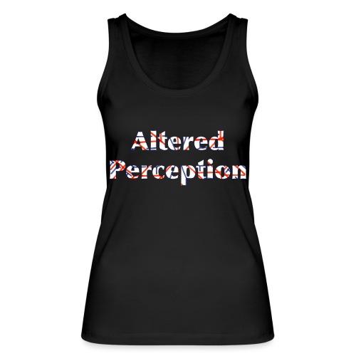 Altered Perception - Women's Organic Tank Top by Stanley & Stella
