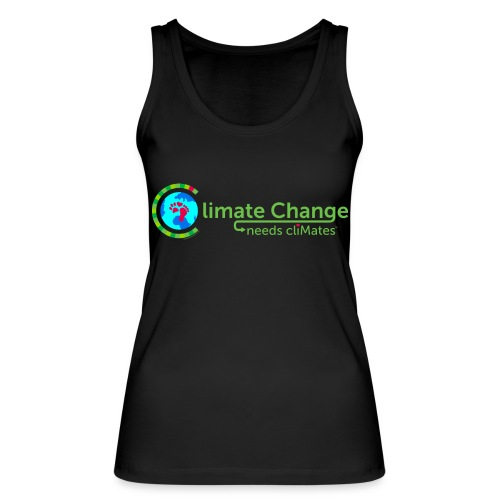 Climate Change needs cliMates - Women's Organic Tank Top by Stanley & Stella