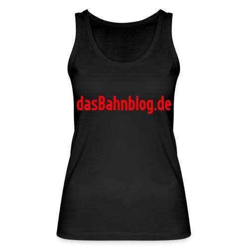 dasBahnblog de - Frauen Bio Tank Top von Stanley & Stella