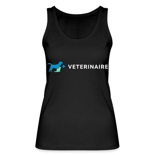 Vétérinaire, un métier qui a son importance - Débardeur bio Femme