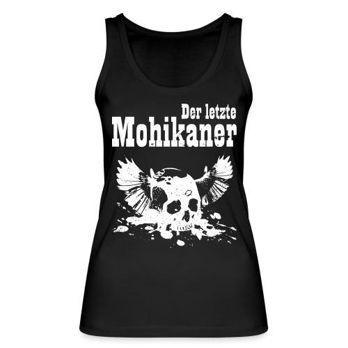 Der letzte Mohikaner - Frauen Bio Tank Top von Stanley & Stella