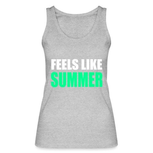 Feels like summer - Frauen Bio Tank Top von Stanley & Stella
