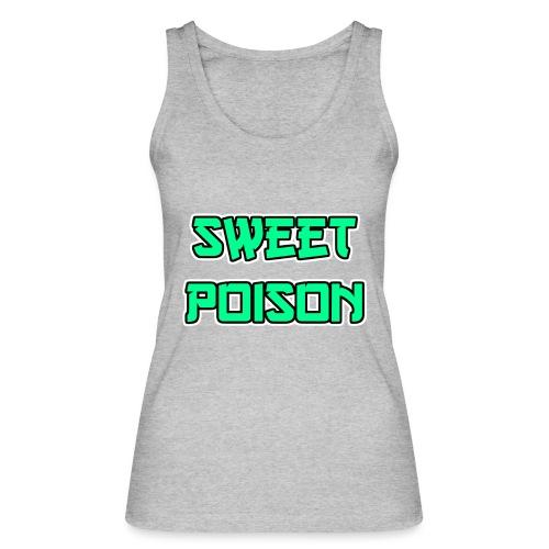 Sweet Poison - Frauen Bio Tank Top von Stanley & Stella