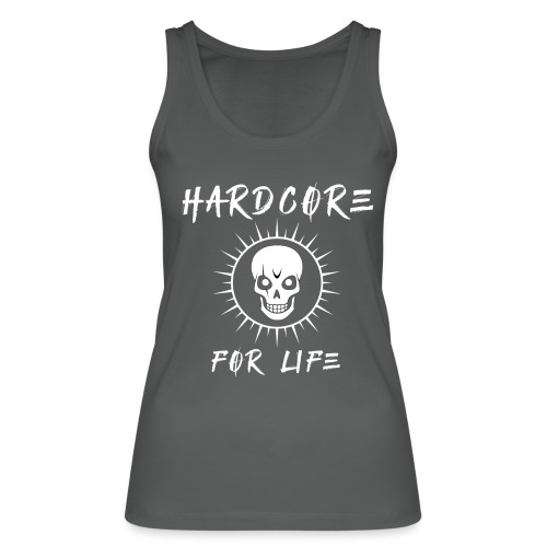 H4rdcore For Life - Women's Organic Tank Top by Stanley & Stella