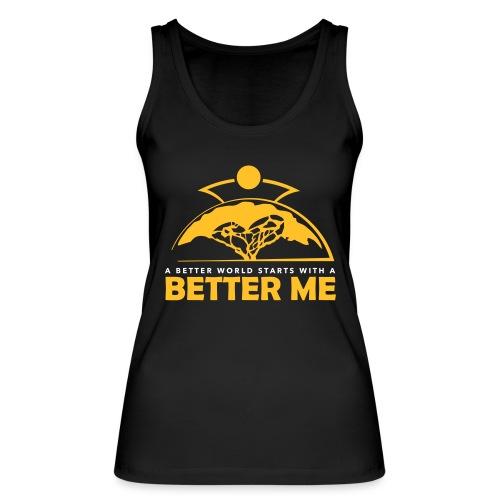 Better Me - Women's Organic Tank Top by Stanley & Stella