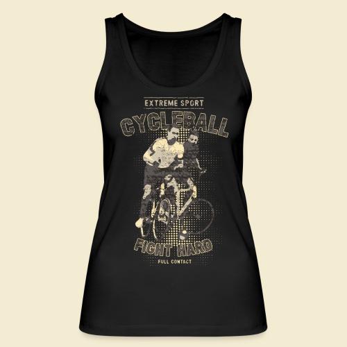 Radball | Fight Hard - Frauen Bio Tank Top von Stanley & Stella