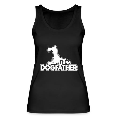 The DOGFATHER - Frauen Bio Tank Top von Stanley & Stella