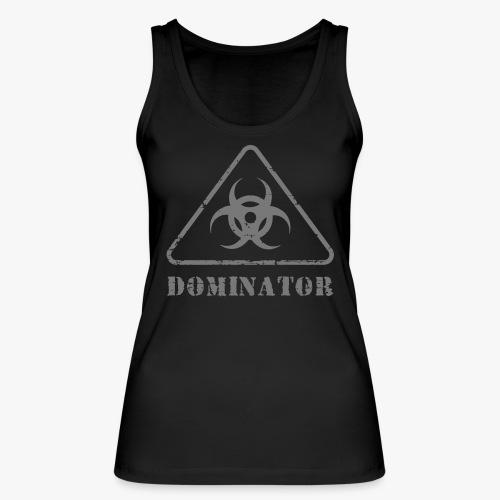 DOMINATOR - Frauen Bio Tank Top von Stanley & Stella