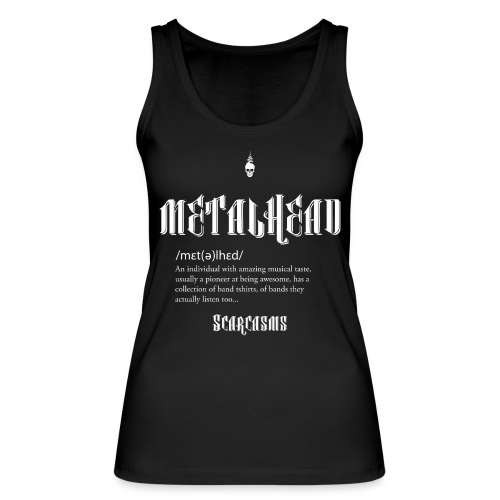 Metalhead Tee - Women's Organic Tank Top by Stanley & Stella