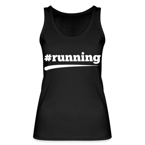 #RUNNING - Frauen Bio Tank Top von Stanley & Stella