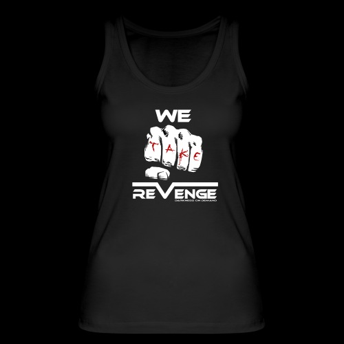 Darkness on Demand - We Take Revenge - Frauen Bio Tank Top von Stanley & Stella