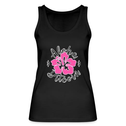 Aloha Bitcoin! - Camiseta de tirantes ecológica mujer de Stanley & Stella