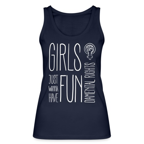 Girls just wanna have fundamental rights - Frauen Bio Tank Top von Stanley & Stella
