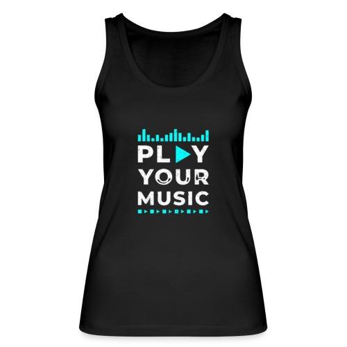 Play your music - Frauen Bio Tank Top von Stanley & Stella