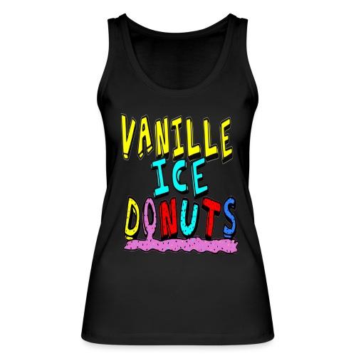vanille eis donuts - Frauen Bio Tank Top von Stanley & Stella