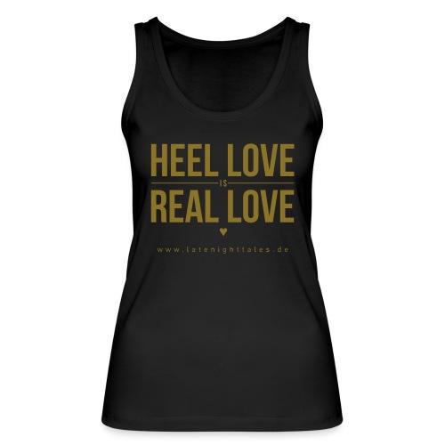 Heel Love is Real Love <3 - GOLD - Frauen Bio Tank Top von Stanley & Stella