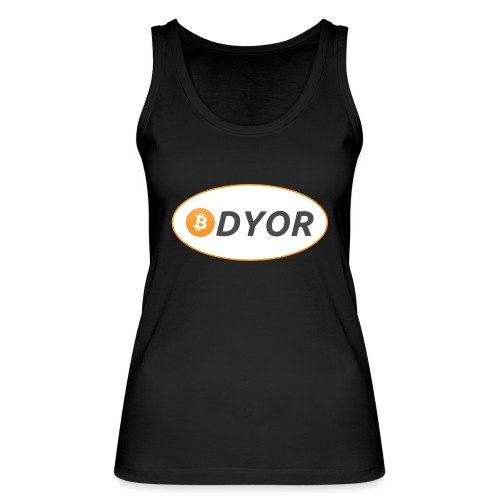 DYOR - option 2 - Women's Organic Tank Top by Stanley & Stella