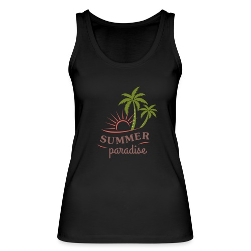 Summer paradise - Women's Organic Tank Top by Stanley & Stella