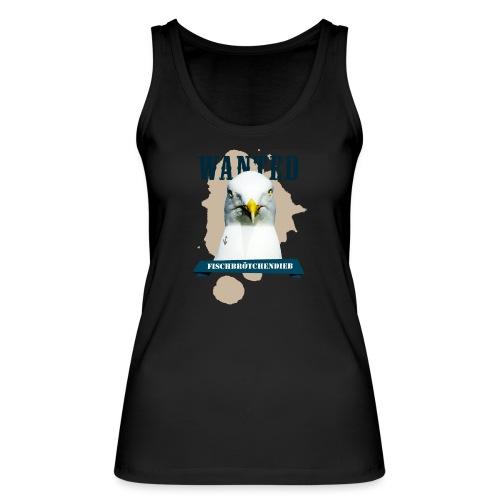 WANTED - Fischbrötchendieb - Frauen Bio Tank Top von Stanley & Stella