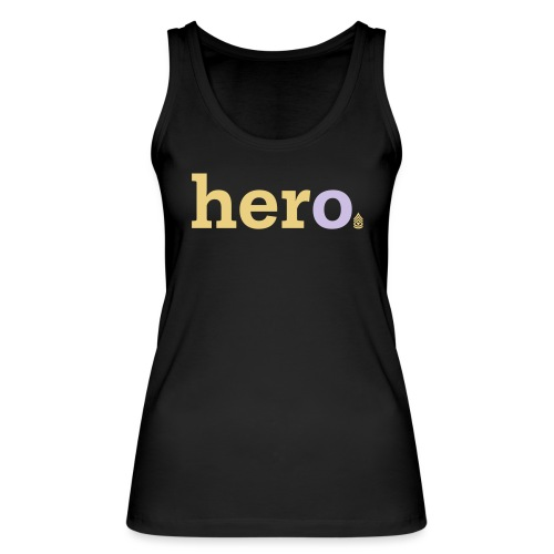 her o - Women's Organic Tank Top by Stanley & Stella