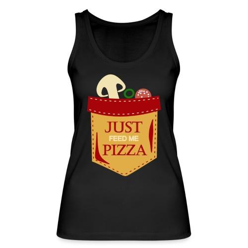 Füttere mich einfach mit Pizza - Frauen Bio Tank Top von Stanley & Stella