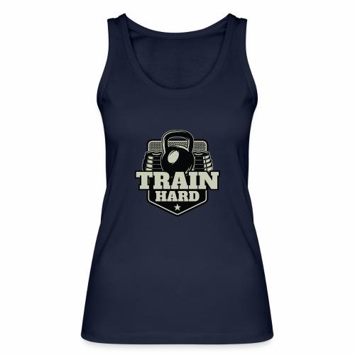 Train Hard - Frauen Bio Tank Top von Stanley & Stella