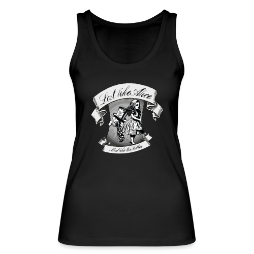 Lost like Alice, Mad like the Hatter - Women's Organic Tank Top by Stanley & Stella