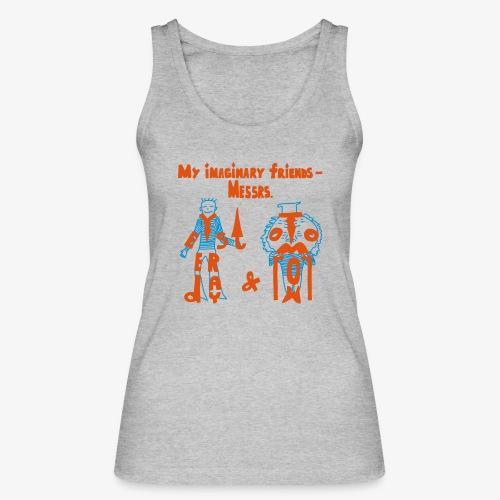 My imaginary friends T-shirt - Frauen Bio Tank Top von Stanley & Stella