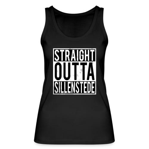 Straight Outta Sillenstede - Frauen Bio Tank Top von Stanley & Stella