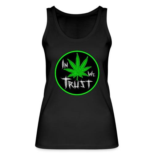 In weed we trust - Camiseta de tirantes ecológica mujer de Stanley & Stella