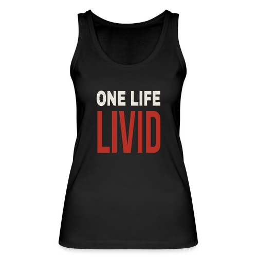 Livid - Women's Organic Tank Top by Stanley & Stella