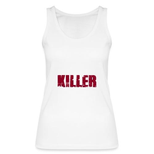 Serial Killer - Frauen Bio Tank Top von Stanley & Stella