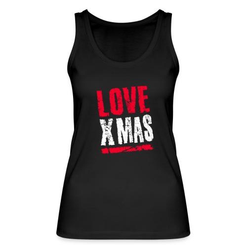 X Mas Love Christmas Weihnachten Geschenk - Frauen Bio Tank Top von Stanley & Stella
