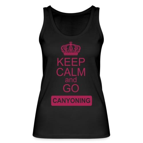 keep calm and go canyoning 2 - Frauen Bio Tank Top von Stanley & Stella