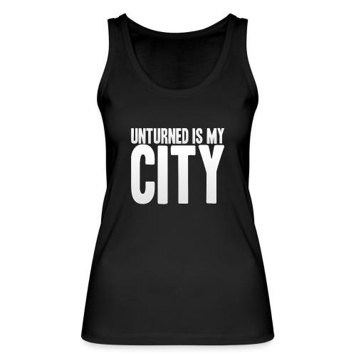 Unturned is my city - Women's Organic Tank Top by Stanley & Stella