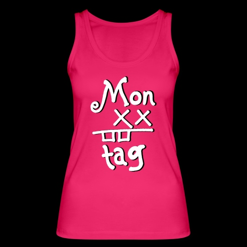 Montag x_x - Frauen Bio Tank Top von Stanley & Stella