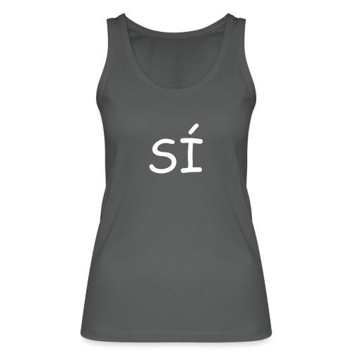 Por supuesto - Camiseta de tirantes ecológica mujer de Stanley & Stella