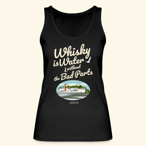 Whisky Is Water Brennerei - Frauen Bio Tank Top von Stanley & Stella