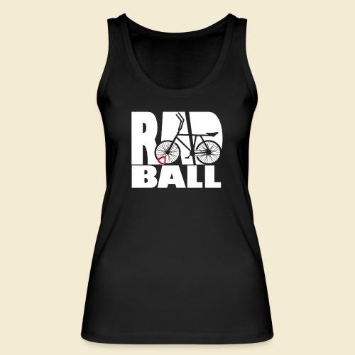 Radball | Typo - Frauen Bio Tank Top von Stanley & Stella