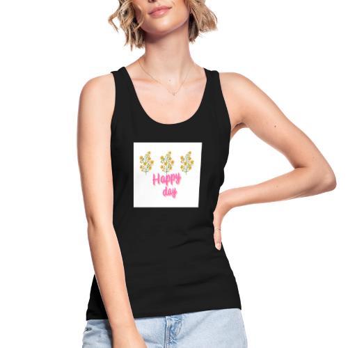 Happy day - Camiseta de tirantes ecológica mujer de Stanley & Stella