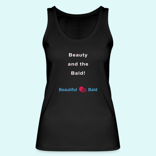 Beauty and the bald-w - Vrouwen bio tanktop van Stanley & Stella