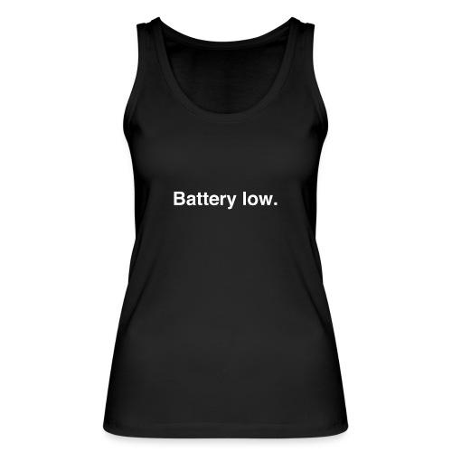 Battery Low - Women's Organic Tank Top by Stanley & Stella