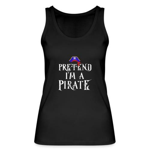 Pretend I'm A Pirate - Women's Organic Tank Top by Stanley & Stella