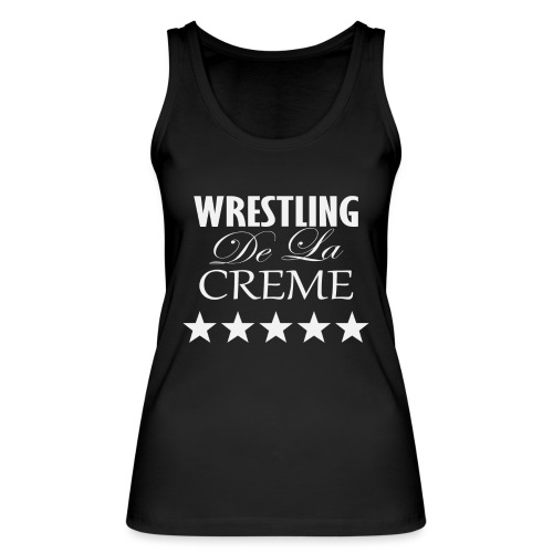 Official WRESTLING DE LA CREME Merchandise - Women's Organic Tank Top by Stanley & Stella