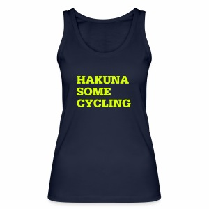 Hakuna some cycling - Frauen Bio Tank Top