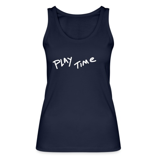 Play Time Tshirt - Women's Organic Tank Top by Stanley & Stella