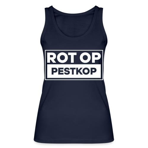 Rot Op Pestkop - Block White - Vrouwen bio tanktop van Stanley & Stella