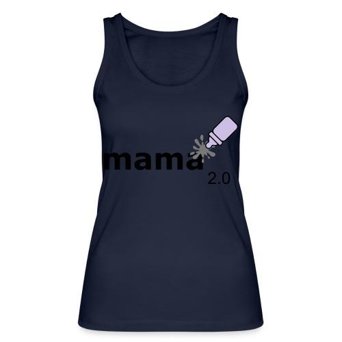 Mama_2-0 - Frauen Bio Tank Top von Stanley & Stella