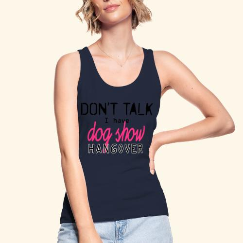 Dog show hangover - Stanley & Stellan naisten luomutanktoppi