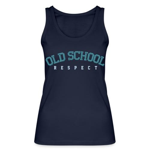 Old School Respect 02 - Vrouwen bio tanktop van Stanley & Stella